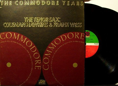Commodore Years - The Tenor Sax Coleman Hawkins & Frank Wess - 2 Vinyl LP Record Set - Jazz
