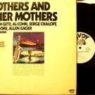 Brothers And Other Mothers - 2 Vinyl LP Record Set - Savoy Jazz - White Label Promo - Cohn, Getz