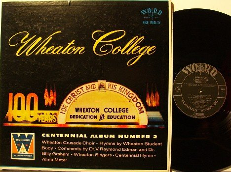 Wheaton College Centennial Album #2 - LP Record - Word - Illinois - Christian Gospel