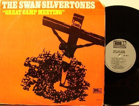 Swan Silvertones - Great Camp Meeting - LP Record - Hob Label - Spiritual Gospel