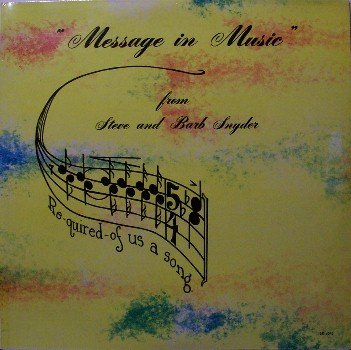 Snyder, Steve & Barb - Message In Music - Sealed Vinyl LP Record - Private Label - Christian Gospel