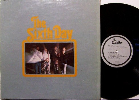 Sixth Day - Vinyl LP Record - 6th - Private Label - In Shrink Wrap - Christian Gospel