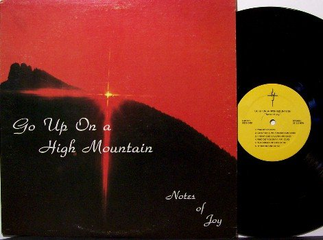 Notes Of Joy - Go Up On A High Mountain - Vinyl LP Record - Female Christian Gospel