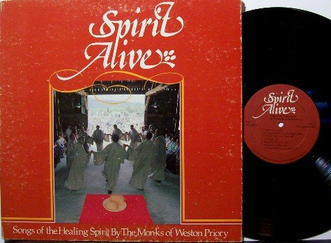 Monks Of Weston Priory - Spirit Alive Songs Of The Healing Spirit - Vinyl LP Record - Gospel