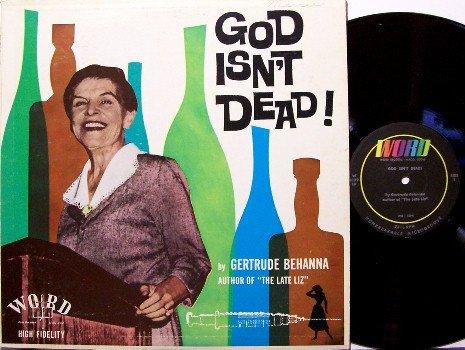 Behanna, Gertrude - God Isn't Dead - Vinyl LP Record - Spoken- Drugs, Alcohol, Attempted Suicide