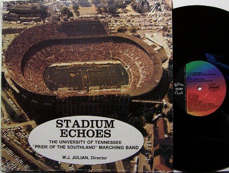 University Of Tennessee - Stadium Echoes - Vinyl LP Record - UT Vols Football Sports