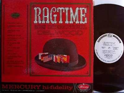 Wood, Del - Ragtime Goes International - LP Record - White Label Promo - Country