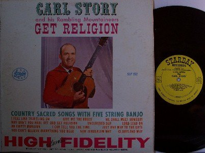 Story, Carl & Rambling Mountaineers - Get Religion - LP Record - Original Mono - Bluegrass Gospel