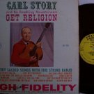 Story, Carl & Rambling Mountaineers - Get Religion - LP Record - Original Mono - Bluegrass Gospel