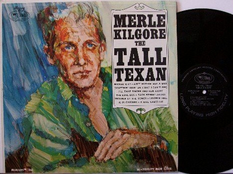 Kilgore, Merle - The Tall Texan - Vinyl LP Record - Mercury Wing Label Mono - Country