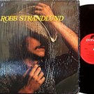 Flying Burrito Brothers member Robb Strandlund - Vinyl LP Record - In Shrink Wrap - Country