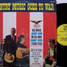 Country Music Goes To War - Vinyl LP Record - Starday Label
