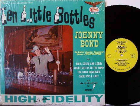 Bond, Johnny - Ten Little Bottles - Vinyl LP Record - In Shrink Wrap - Country