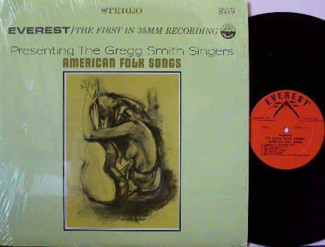 Smith, Gregg Singers - American Folk Songs - Vinyl LP Record - Greg - Folk