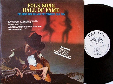 Hill, Hank & The Tennessee Folk Trio - Folk Song Hall Of Fame - Vinyl LP Record