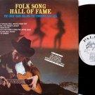Hill, Hank & The Tennessee Folk Trio - Folk Song Hall Of Fame - Vinyl LP Record