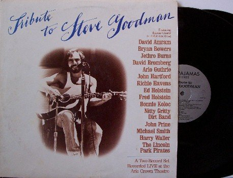 Goodman, Steve - Tribute To Steve Goodman - 2 Vinyl LP Record Set - Live Concert - Folk