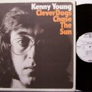 Young, Kenny - Clever Dogs Chase The Sun - Vinyl  LP Record - White Label Promo - Chris Spedding