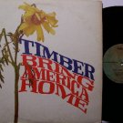 Timber - Bring America Home - Vinyl LP Record - 1971 - Rock