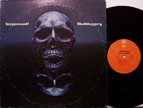 Steppenwolf - Skullduggery - Vinyl LP Record - John Kay - Rock