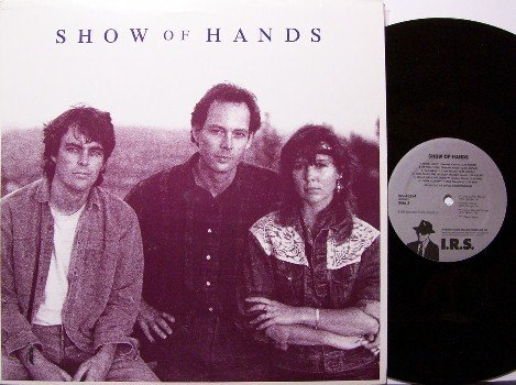 Show Of Hands - Vinyl LP Record - Promo - 1989 IRS Label - Rock