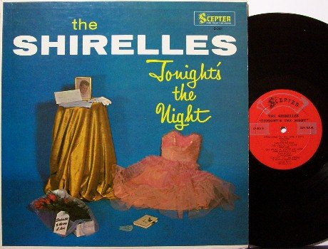 Shirelles - Tonight's The Night - Vinyl LP Record - Scepter Mono - Great Glossy Cover - R&B Doo Wop