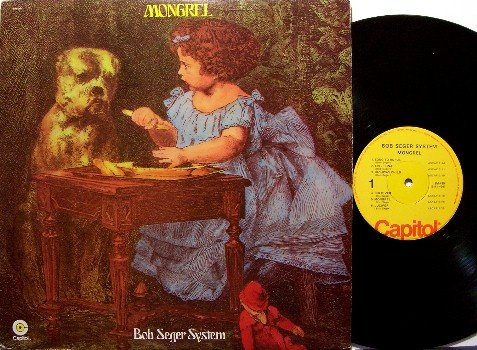 Seger, Bob System - Mongrel - Vinyl LP Record - Rock