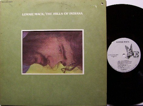 Mack, Lonnie - The Hills Of Indiana - Vinyl LP Record - White Label Promo - Rock