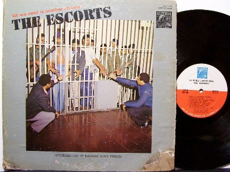 Escorts, The - All We Need Is Another Chance - Vinyl LP Record - Recorded in Prison - R&B Soul