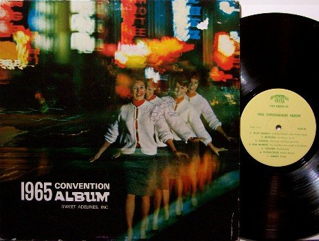 Sweet Adelines 1965 Convention Album - Vinyl LP Record - Female Barbershop Quartets - Odd Unusual