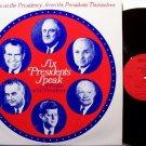 Six Presidents Speak - Vinyl LP Record - Ford Motor Company Release - 1972 - Odd Unusual