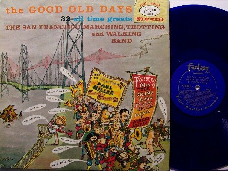 San Francisco Marching Band - The Good Old Days - LP Record - Fantasy Label - Blue Colored Vinyl