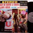 Merry Go Round & Circus Calliope Music - Vinyl LP Record - Carousel Amusement - Carnival