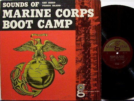Marine Corps Boot Camp - Sounds Of San Diego Paris Island - Vinyl LP Record - Military - Odd Unusual