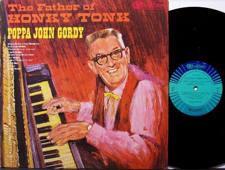 Gordy, Poppa John - Father Of Honky Tonk - Vinyl LP Record - Piano Ragtime - Mono - Odd Unusual