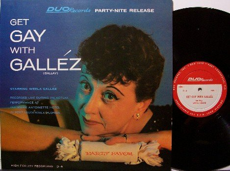 Gallez, Weela - Get Gay With Gallez - Vinyl LP Record - Party Comedy Odd Unusual