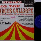 Circus Calliope - Vinyl LP Record - Big Top Wurlitzer Calliola - Odd Unusual