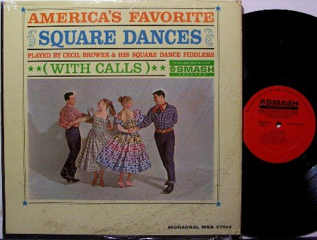 Brower, Cecil - America's Favorite Square Dances With Calls- Vinyl LP Record - Mono - Odd Unusual