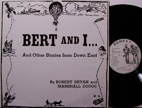 Bert & I - Vinyl LP Record - New England / Yankee Comedy - Robert Bryan Marshall Dodge - Odd Unusual