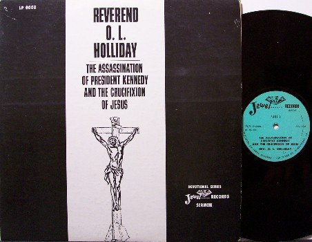 Assassination Of President Kennedy &  Crucifixion Of Jesus - Vinyl LP Record - Xian Odd Unusual