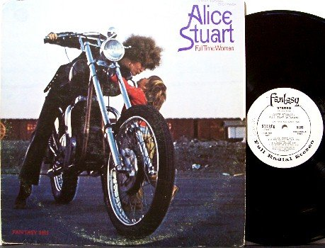Stuart, Alice - Full Time Woman - Vinyl LP Record - White Label Promo - Blues