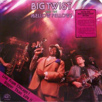 Big Twist & The Mellow Fellows - Live From Chicago - Sealed Vinyl LP Record - Blues