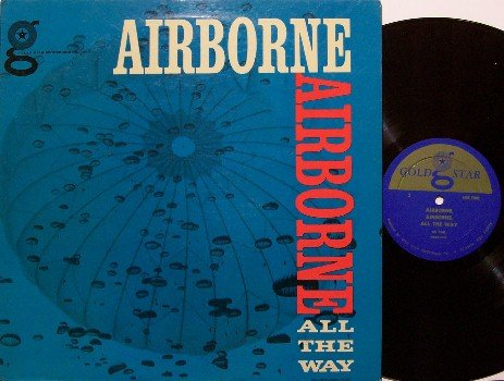 Airborne All The Way - Vinyl LP Record - Aviation Airplane Jump Training - Military Odd Unusual