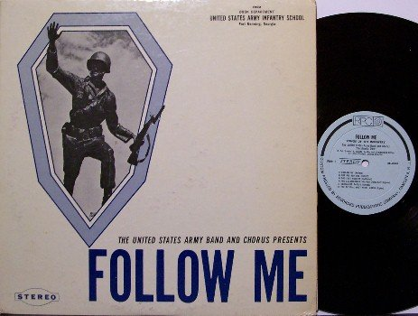 Army Band & Chorus Presents Follow Me - Vinyl LP Record - Fort Benning, GA - Military