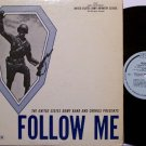 Army Band & Chorus Presents Follow Me - Vinyl LP Record - Fort Benning, GA - Military
