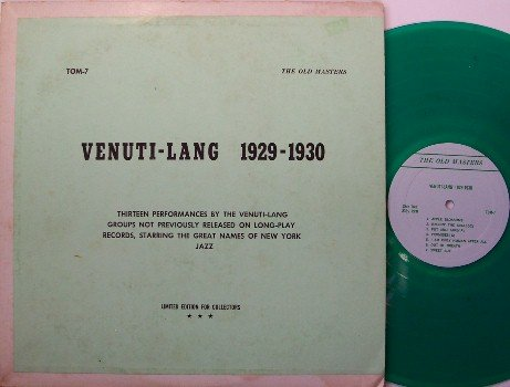 Venuit, Joe & Eddie Lang - Venuti Lang 1929-1930 - Vinyl LP Record - Green Vinyl - Private - Jazz
