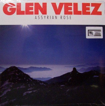 Velez, Glen - Assyrian Rose - Sealed Vinyl LP Record - German Pressing - Unusual Jazz