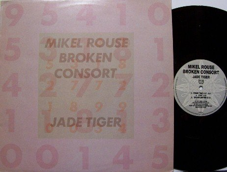 Rouse, Mikel Broken Consort - Jade Tiger - Vinyl LP Record - Belgium - Jazz Synth Electronic