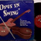 Opus In Swing - Vinyl LP Record - Savoy Mono - Kenny Burrell, Frank Wess, Eddie Jones, etc - Jazz