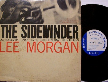 "Morgan, Lee - The Sidewinder - Vinyl LP Record - Blue Note Mono - ""The Ear"" - Jazz - RVG"